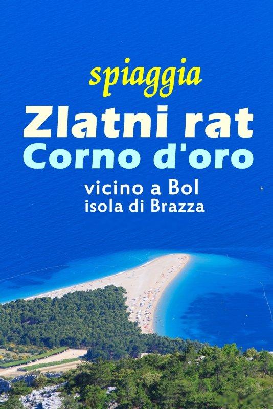 Zlatni Rat (Corno d'oro in italiano) è una spiaggia di sassi che si allunga per circa 300 metri su un promontorio vicino a Bol